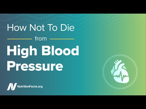 How Not to Die from High Blood Pressure