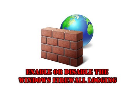 Enable Or Disable The Windows Firewall Logging By Britec