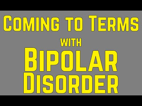 Coming to Terms with Bipolar Disorder