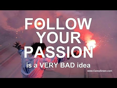 Follow Your Passion is a BAD idea - Christian coaching - Christian business