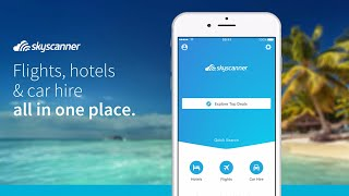 Skyscanner App - Explore the World | iOS & Android
