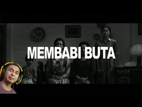 MEMBABI BUTA (REACTION)