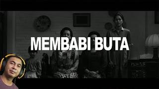 MEMBABI BUTA (REACTION)