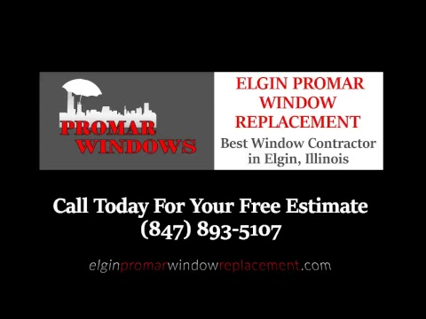 Elgin Windows and Doors | (847) 893-5107 | Reliable Window Replacement