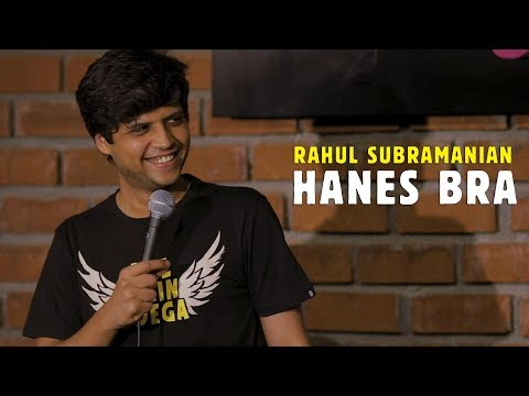 Hanes Bra | Stand up Comedy by Rahul Subramanian