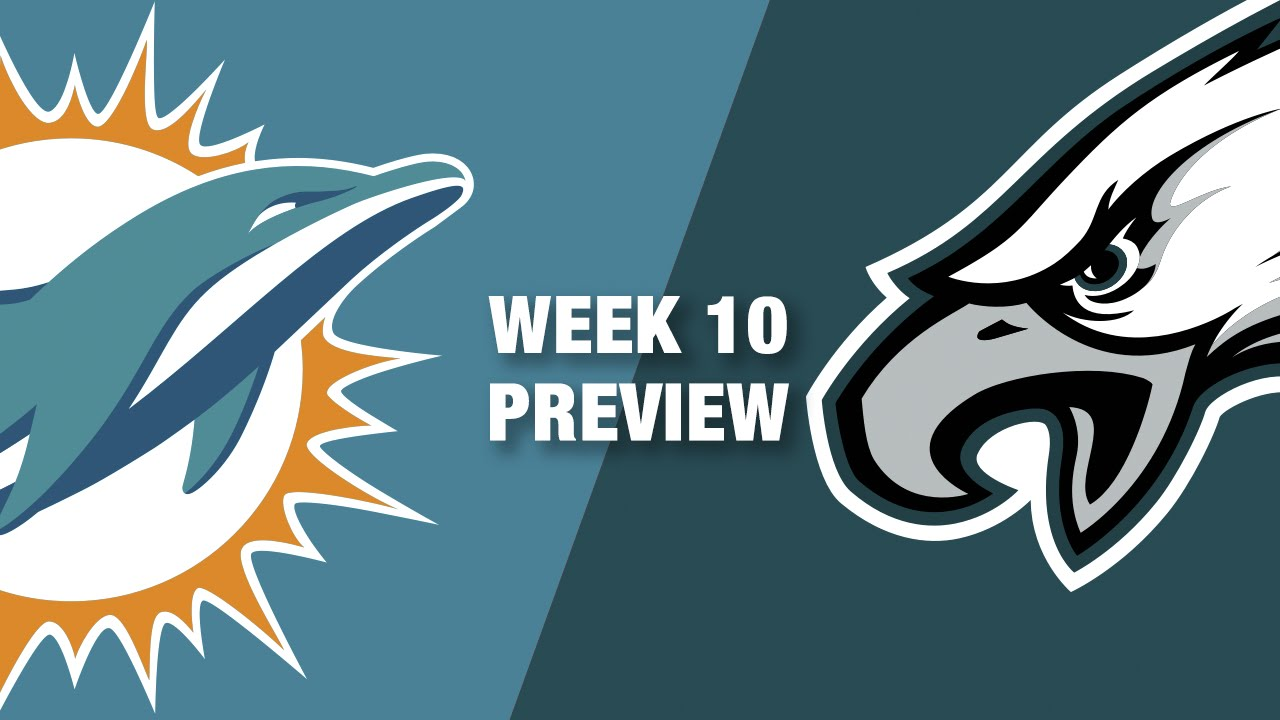 Dolphins Vs Eagles Preview Week 10 Nfl Youtube