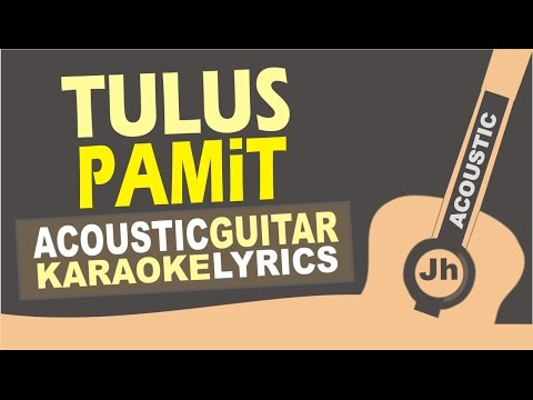 Tulus - Pamit (Acoustic Karaoke Instrumental)