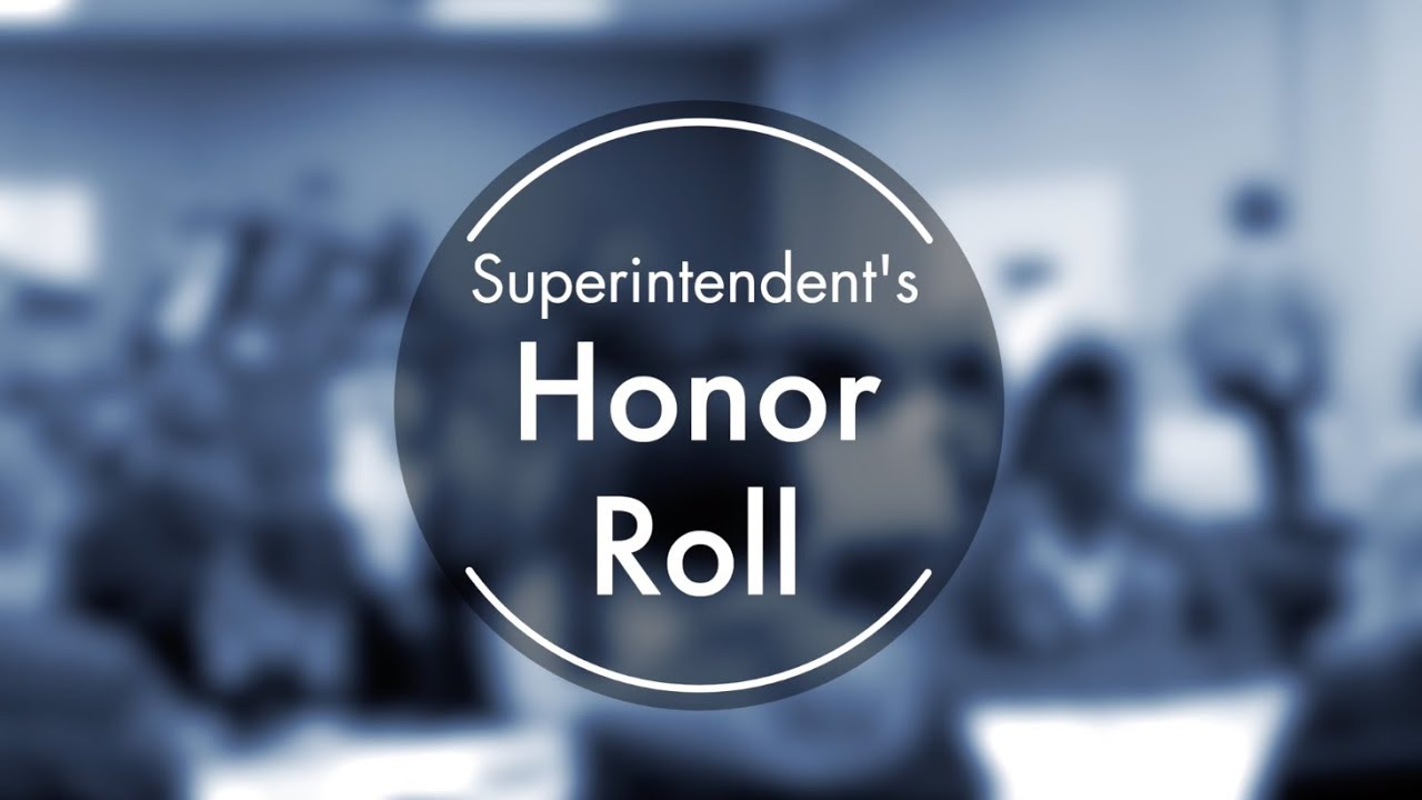 Congratulations to Our 2019 Superintendent's Honor Roll