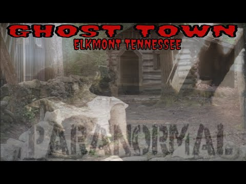 GHOST TOWN ELKMONT OVERNIGHT!! **PARANORMAL ACTIVITY INSANE**!!!
