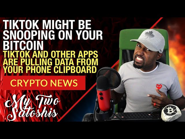 WARNING: TikTok App Might Be Snooping on Your Bitcoin (BTC) Wallets!