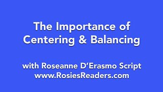 The Importance of Centering & Balancing