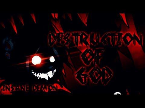 "LEGENDARY DEMON VERIFIED! | ""DESTRUCTION OF GOD"" By RelayX & More! [XXL DEMON?] | Geometry Dash 2.13"