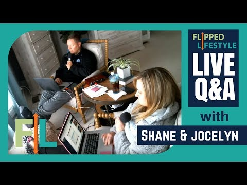 Flipped Lifestyle Online Business Q&A with Shane & Jocelyn Sams (01-31-2018)