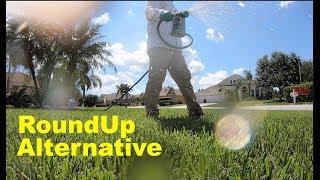 Best Roundup Herbicide Alternative | Glyphosate Alternative