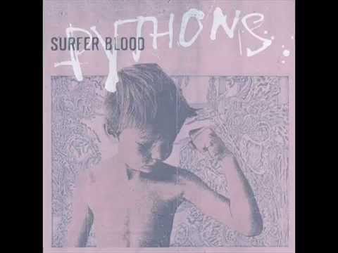 Surfer Blood - I Was Wrong
