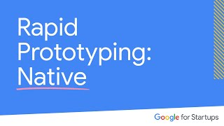 Rapid Prototyping 3 Of 3: Native Prototyping