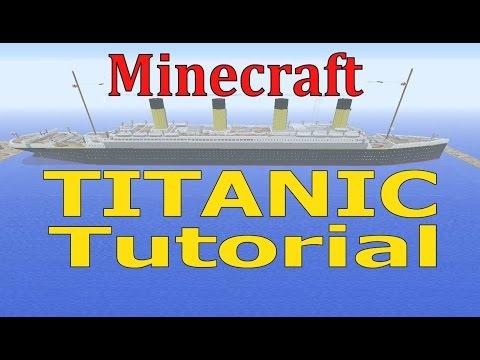 Minecraft, TITANIC Tutorial!