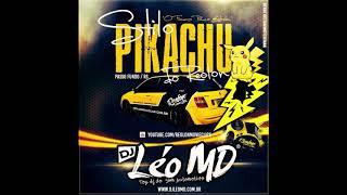 CD Stilo Pikachu do Reolon   DJ Léo MD