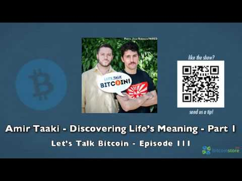Amir Taaki - Discovering Life's Meaning - Part 1