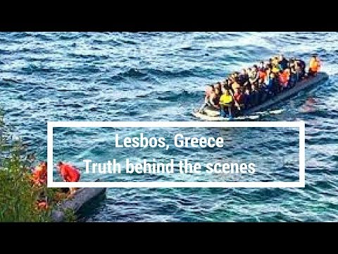Lesvos, Greece (Truth behind the scenes)