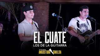 El Cuate (En Vivo) - Los De La Guitarra