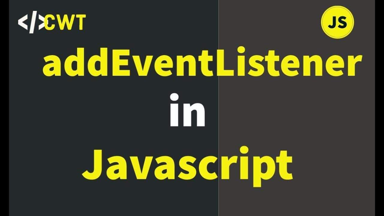 addEventListener in JavaScript |Mouse over, Mouse Leave | eventListener in Javascript