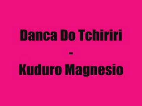 Kuduro Magneso -  Dança Do Tchiriri
