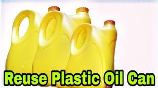 Oil can craft | Recycle oil can | Best out of waste plastic oil can