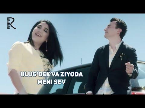 Ulug'bek Rahmatullayev va Ziyoda - Meni sev | Улугбек ва Зиёда - Мени сев