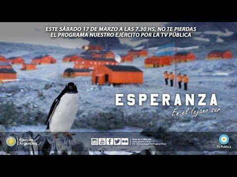 """Programa Nuestro Ejército - """"Esperanza, en el lejano sur"""" - 17 de marzo de 2018"""