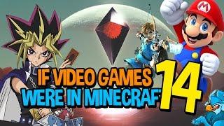 If Video Games Were In Minecraft 14