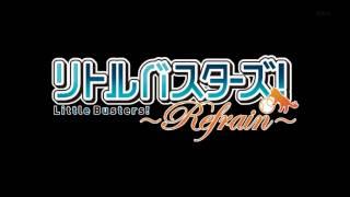 [OP] Little Busters! ~Refrain~ - Boys be Smile (subtítulos en español)