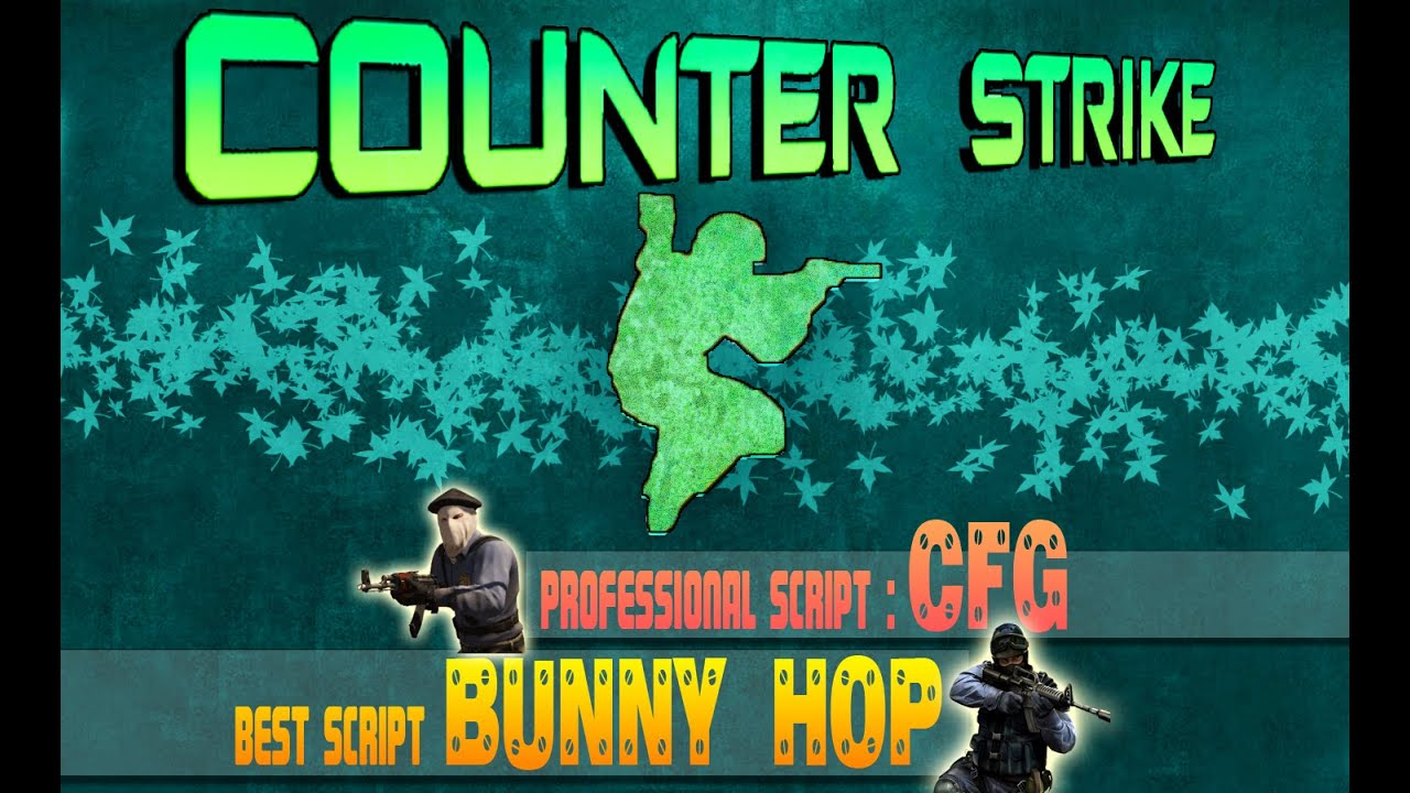 Working] counter strike 1. 6 bunnyhop config (blog post updated.