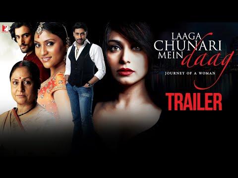 Laaga Chunari Mein Daag | Official Trailer | Rani Mukerji | Abhishek Bachchan