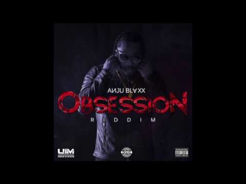 Bugle - Karma - Obsession Riddim - Anju Blaxx Rec - 2017