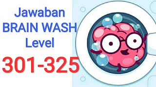 Jawaban Game BRAIN WASH All Level 301 - 325