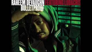 Raheem DeVaughn feat. Ludacris - Bulletproof [NEW SONG 2009]