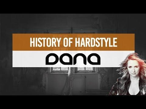 History Of Hardstyle | Lady Dana