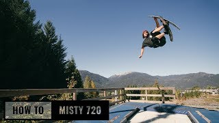 How To Misty 720 On Skis