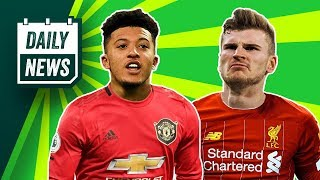 Klopp wants Werner + Sancho keen on United! ► Daily News