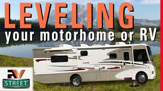 RVstreet - Correctly Leveling your Motorhome or RV has many benefits (video)