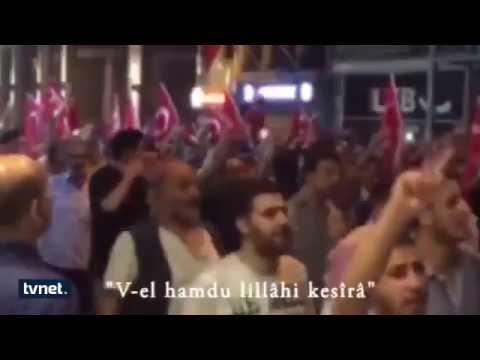 Darbeye karşı Mekke'nin Fethi Marşıyla yürüdüler.