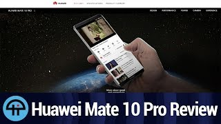 Review of the Huawei Mate 10 Pro