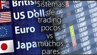 Sistemas de trading de pocos vs muchos pares