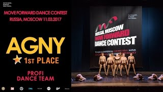 agny 1st place   profi dance team   move forward dance contest 2017 official video