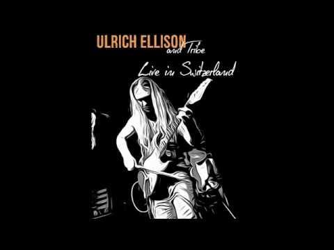 Ullrich Ellison & Tribe: Live in Switzerland - FULL CONCERT