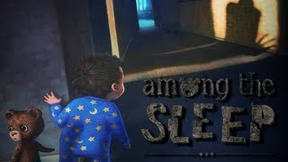 Among the Sleep - Horror Game PC Demo/pt 2