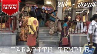 TARAPITH TEMPLE , WALKAROUND.