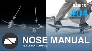 Nose Manual [skateboarding Start Tutorial #4.0]