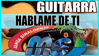 Como tocar / Hablame de ti de Banda MS VERSION BALADA / Rasgueos/Acordes Tutorial Guitarra (HD)